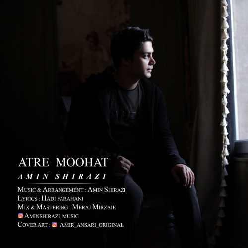 دانلود آهنگ جدید امین شیرازی بنام عطر موهات