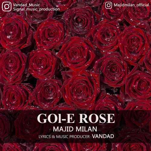 دانلود آهنگ جدید مجید میلان بنام گل رز