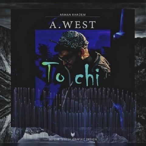 دانلود موزیک جدید A west تو چی